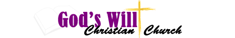 God's Will Christian Church